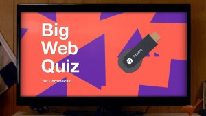 big-web-quiz-chromecast1